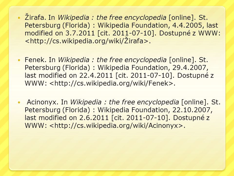 Žirafa. In Wikipedia : the free encyclopedia [online]. St